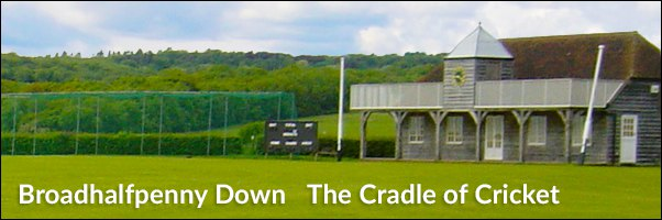 Broadhalfpenny Down The Cradle of Cricket