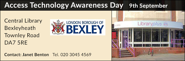 Access Technology Day Central Library Bexleyheath