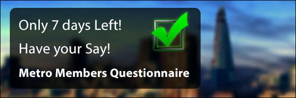 Metro Member Questionnaire reminder only 7 days left