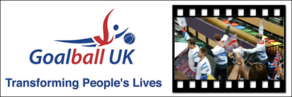 GoalBall UK Transforming People lives - New Video