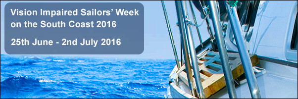 Vision Impaired Sailors week on the south coast 2016 - Blind Week