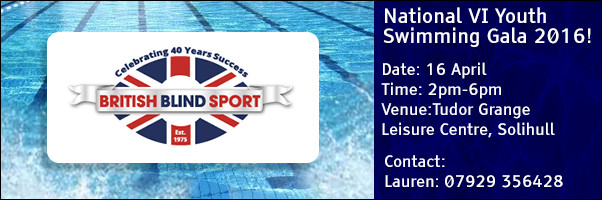 British Blind Sports National VI Youth Swimming Gala 2016!