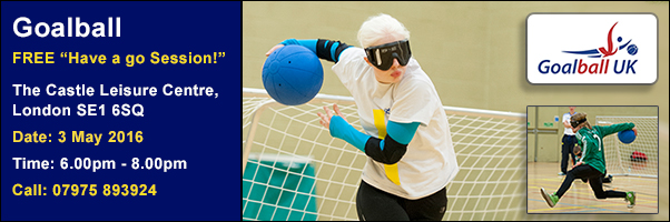 Free Goalball have a go Session 3 May 2016 by GoalballUK