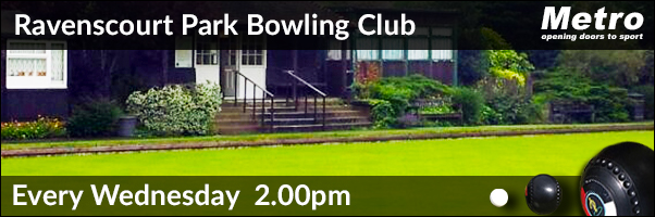 Metro Bowls Session Every Wednesday - Ravenscourt Park Bowling Club 2016