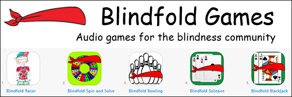 Blindfold Games - audio games for vision impaired kids, teens and adults