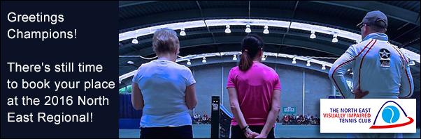 North East Vision Impaired Tennis Regional
