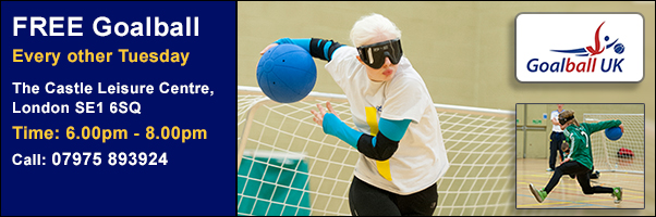 Goalball Every other Tuesday Castle Centre London
