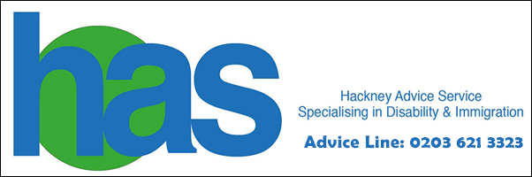 Hackney Advice Service Advice Line: 0203 621 3323