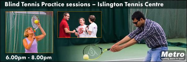 Blind Tennis Practice sessions – Islington Tennis Centre