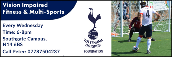 Tottenham Hotspur: Weekly Every Wednesdayvision impaired fitness and multi-sports sessions