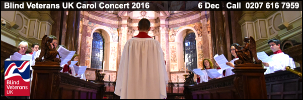 Blind Veterans UK Carol Concert 2016