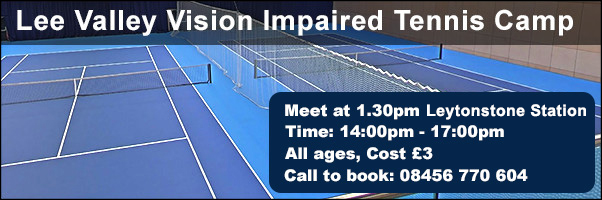 Lee valley tennis camps pickup Leytonstone Station