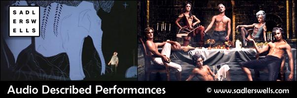 sadler wells theatre audio described performances