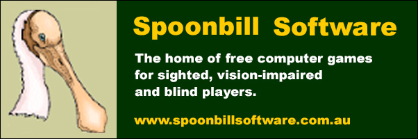 Spoonbill Software Free s audio games for the vision impaired and Blind players