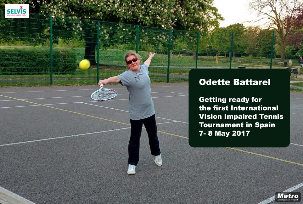 Odette Battarel Getting ready for the first International Vision Impaired Tennis Tournament in Spain 7- 8 May 2017