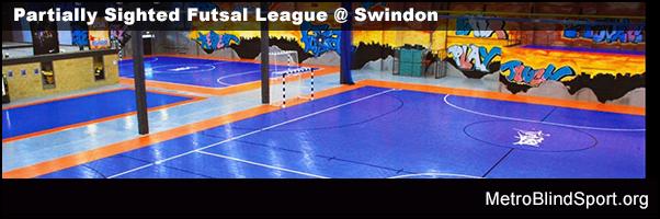 Partially Sighted Futsal League @ Swindon