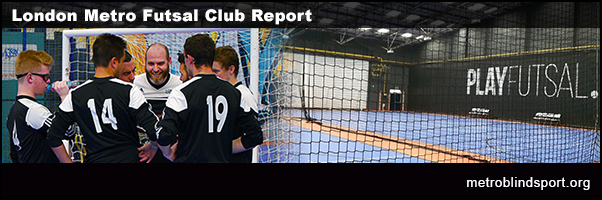 London Metro Futsal Club Report