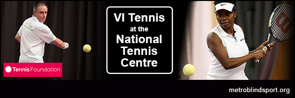 VI Tennis at the National Tennis Centre
