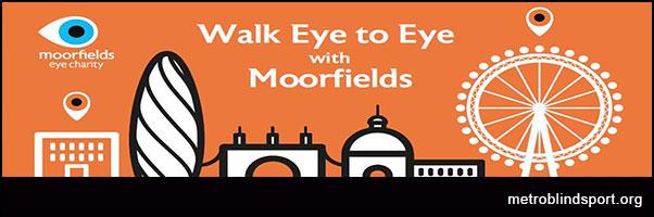 Walk Eye to Eye with Moorfields