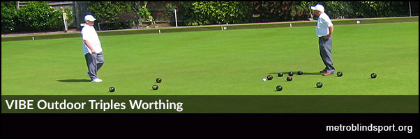 Bowls: VIBE Outdoor Triples Worthing