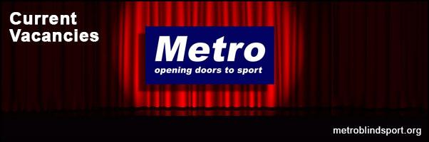 Metro Blind Sport Current Vacancies