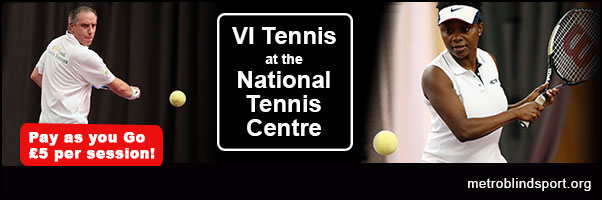 Blind and VI Tennis at the National Tennis Centre 2019