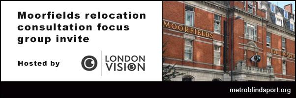 Moorfields relocation consultation focus group invite