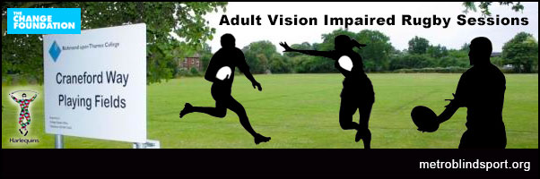 Adult Vision Impaired Rugby Sessions starting 19 Jan!
