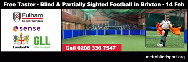 Free Blind & Partially Sighted Football Taster in Brixton 14 Feb