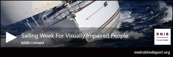Blind Sailing Week-RNIB Connect Radio
