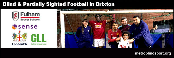 Blind & VI Football in Brixton 28 March!