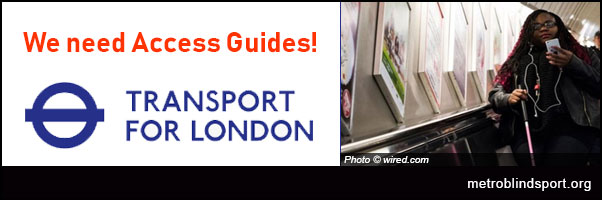 Calling all Disabled London Transport users: TFL needs Access Guides!