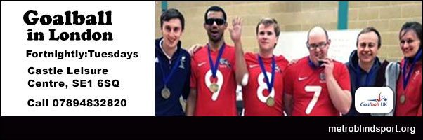 Goalball in London at the Castle Centre SE1 Call 07894832820