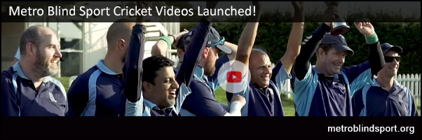 Metro Blind Sport Cricket Videos launched!