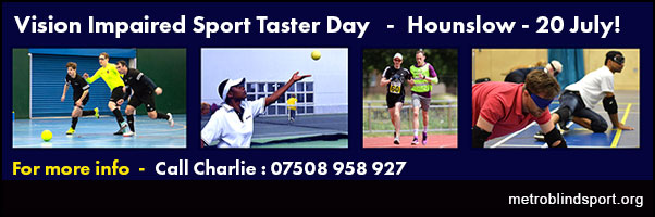 Hounslow VI sport Taster Day 20 July