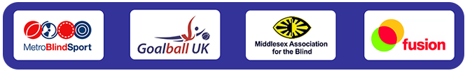 Metro BlindSport, Goalball Uk, Middlesex Association for the Blind and Fusion logos