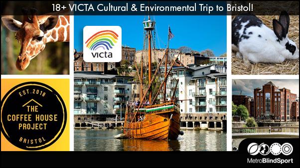 18+ VICTA Trip to Bristol!