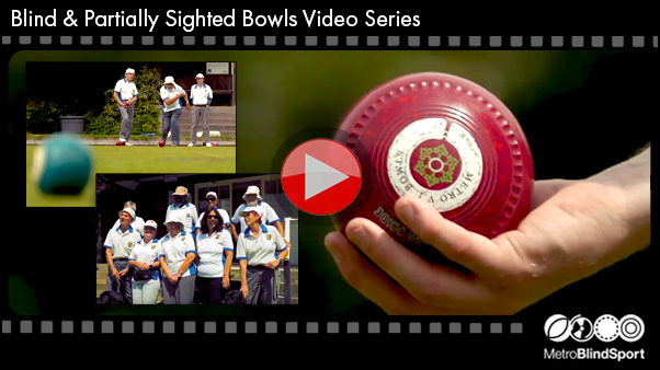 Blind Bowls and VI Videos - Click Here!