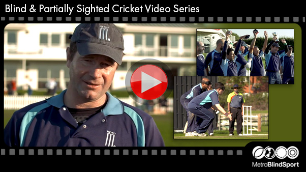 Blind Cricket Video Series - click here!
