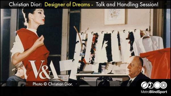 Christian Dior: Designer of Dreams - Talk and Handling Session