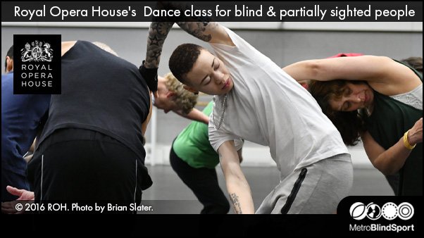 Monday Moves the Royal Opera House's Dance class for blind & partially sighted people
