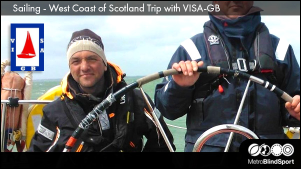 Sailing - West Coast of Scotland Trip with VISA-GB
