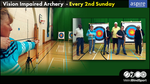 Vision Impaired Archery - Every 2nd Sunday