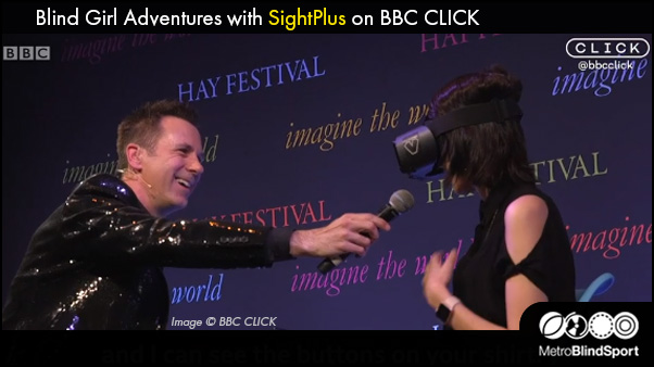 Blind Girl Adventures with SightPlus on BBC CLICK