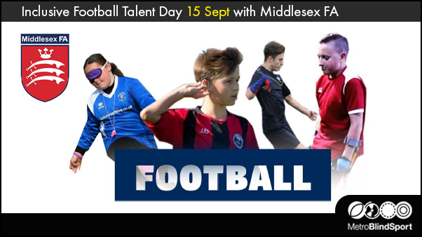 Inclusive Football Talent Day 15 Sept with Middlesex FA