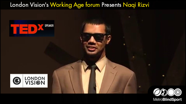 London Vision's Working Age forum Presents Naqi Rizvi