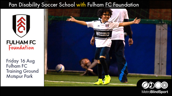 Pan Disability Soccer School - with Fulham FC Foundation
