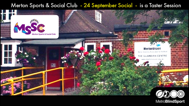 Merton Sports & Social Club 24 Sept Social is a Taster Session