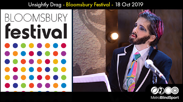 Unsightly Drag - Bloomsbury Festival - 18 Oct 2019