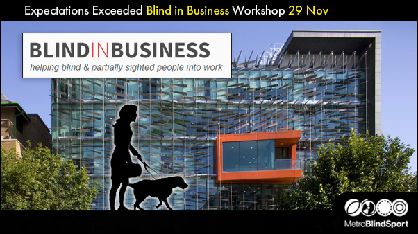Expectations Exceeded Blind in Business workshop 29 Nov
